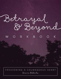 Betrayal and Beyond Workbook