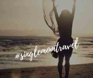 Single Mom Travel