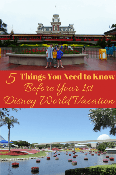 5 Things You Need to Know Before your 1st Disney vacation