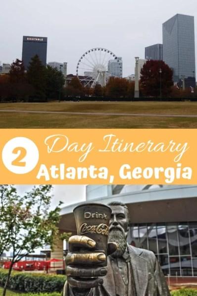 2 Day Atlanta Itinerary