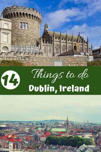 14 Things to do in Dublin, Ireland