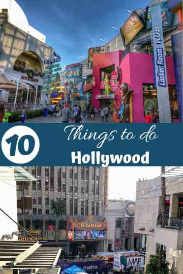 10 Things to do in Hollywood