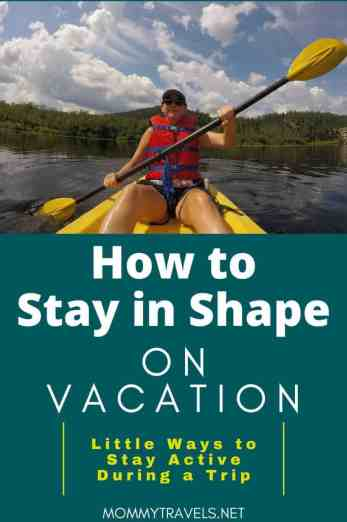 How to Stay in Shape on Vacation
