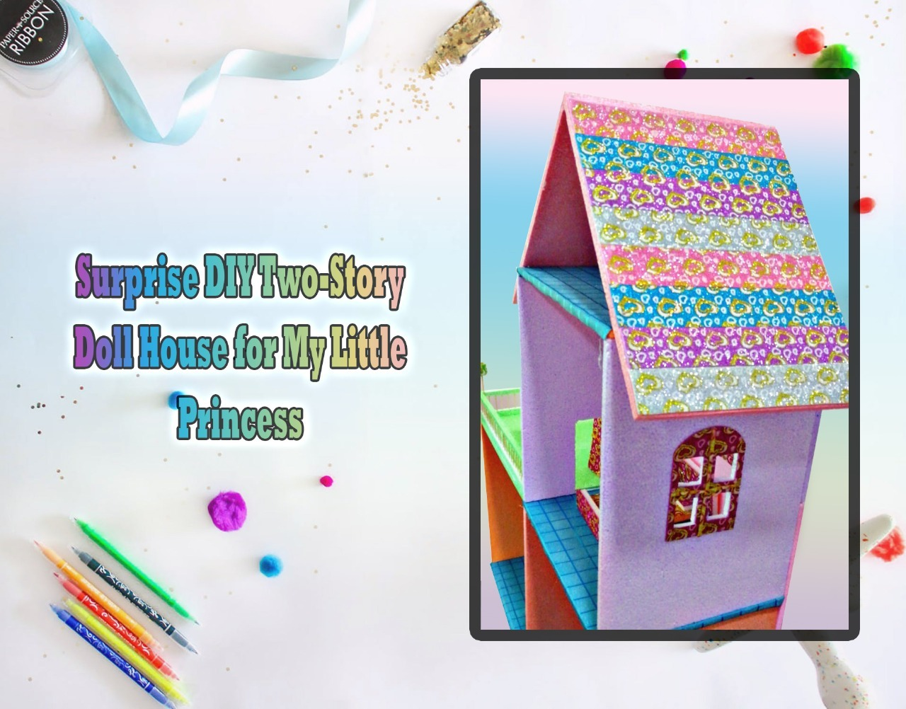 Surprise Diy Two Story Doll House For My Little Princess