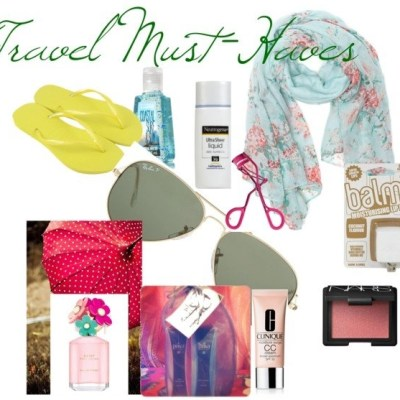 My Summer Travel Must-Haves