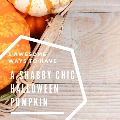 3 Shabby Chic Halloween Pumpkin Decoration Ideas