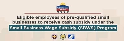 FREQUENTLY ASKED QUESTIONS ON SMALL BUSINESSES WAGE SUBSIDY (SBWS) PROGRAM