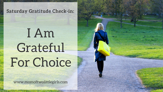 Grateful For Choice