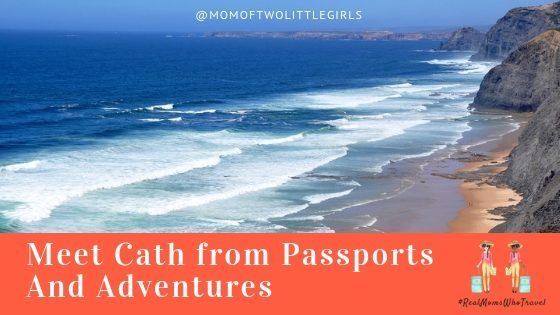 cath from passports and adventures #realmomswhotravel