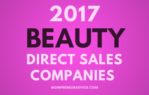 Top Beauty Direct Sales Companies for 2018