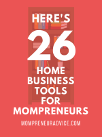 26 Home Business Tools for Moms