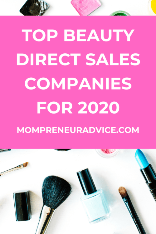 Top beauty direct sales companies for 2020 - mompreneuradvice.com. Background photo is of makeup products on a white surface.