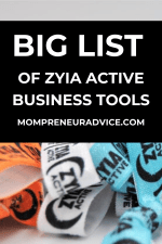 Big list of Zyia active business tools - MompreneurAdvice.com