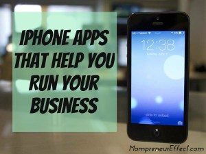 iPhone Apps To Help You Run Your Business