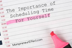 The Importance Of Scheduling Time For You