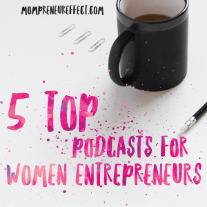 5 Podcasts For Women Entrepreneurs That You Should Be On Your Radar