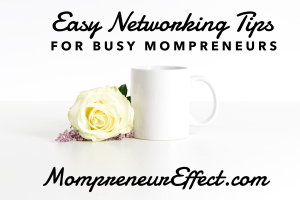 Easy Networking Tips for Busy Mompreneurs #Youtube