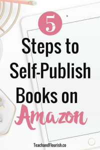 5 Step Guide to Publish a Book on Amazon