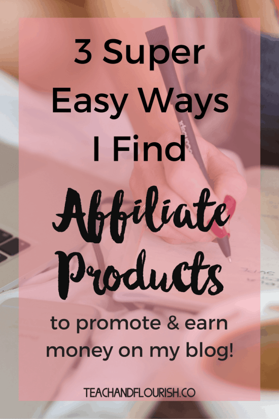 You don't need your own digital product or a huge following to start making money on your blog. Monetizing your blog with affiliate marketing is a great choice. Click through to see 3 easy ways I find affiliate products to promote on my blog.