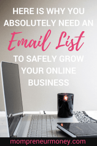 Why You Absolutely Need an Email List to Grow Your Online Business