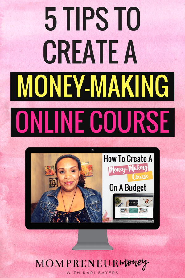 how to create a money making online course on a budget mompreneur