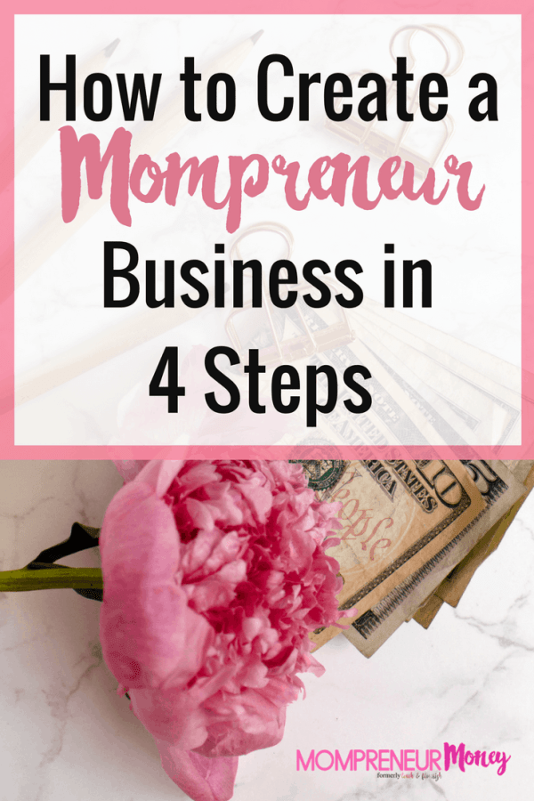 How To Build A Mompreneur Business in 4 Steps