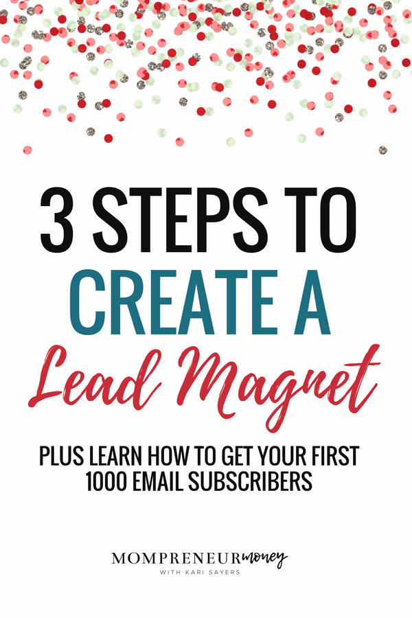 3 Steps to Create a Lead Magnet and Get Your First 1000 Subscribers