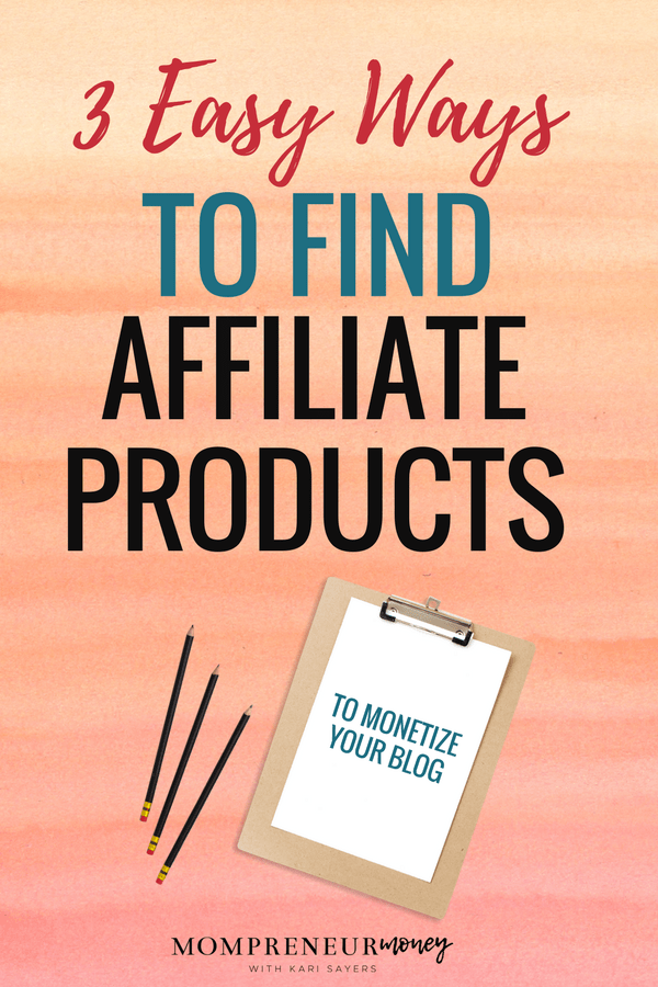 Ready to find affiliate products to monetize your blog? Here are 3 easy ways to find affiliate products to promote and start earning today!