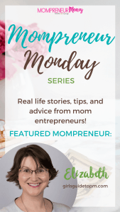 Mompreneur Monday Series: Meet Elizabeth–A Project Management Blogger and Mom of Two