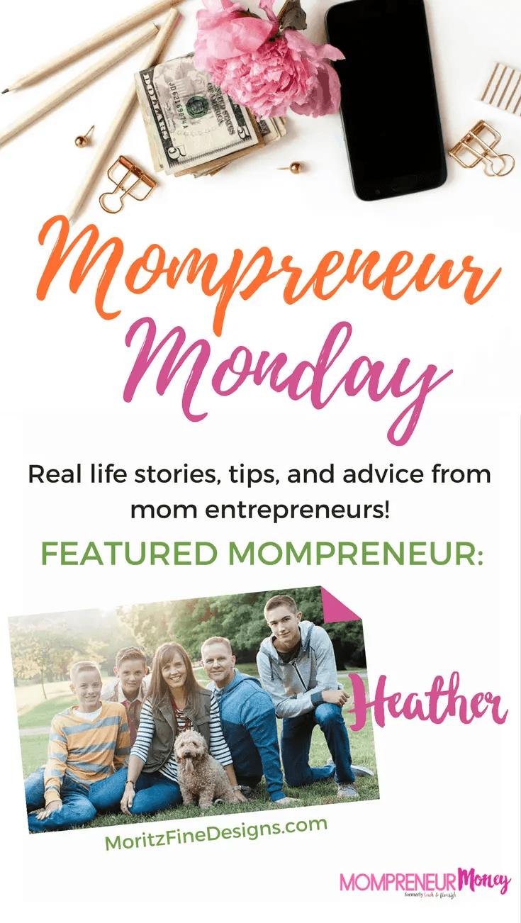 Mompreneur Monday Series