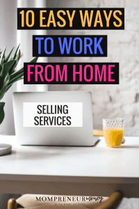 10 Easy Ways to Work From Home Selling Services