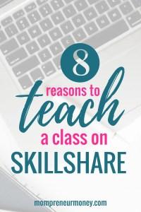 8 Reasons to Teach a Class on Skillshare