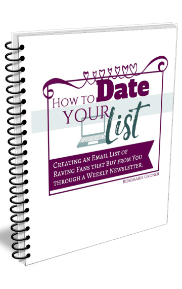 Date Your List: Create an Email List of Raving Fans That Buy From You