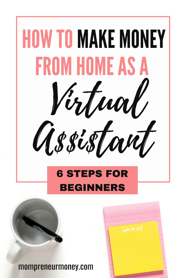 If you think starting a Virtual Assistant business might be for you, I want to help you get started with these 6 steps that are easy to implement.