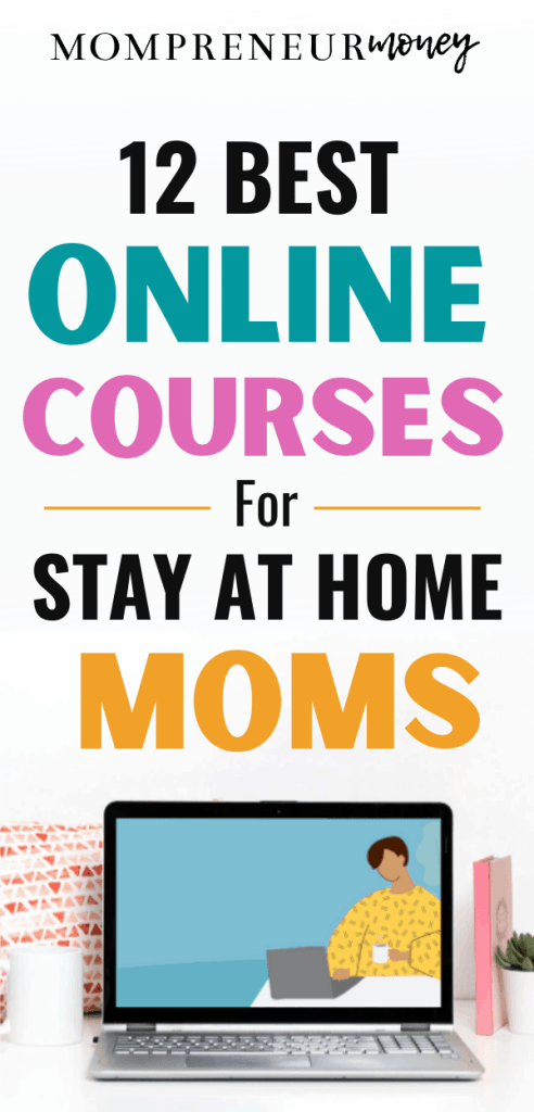 Free and Low Cost Online Classes for Stay at Home Moms