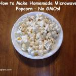 How to Make Your Own Microwave Popcorn