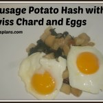 Sausage Potato Hash with Swiss Chard and Eggs