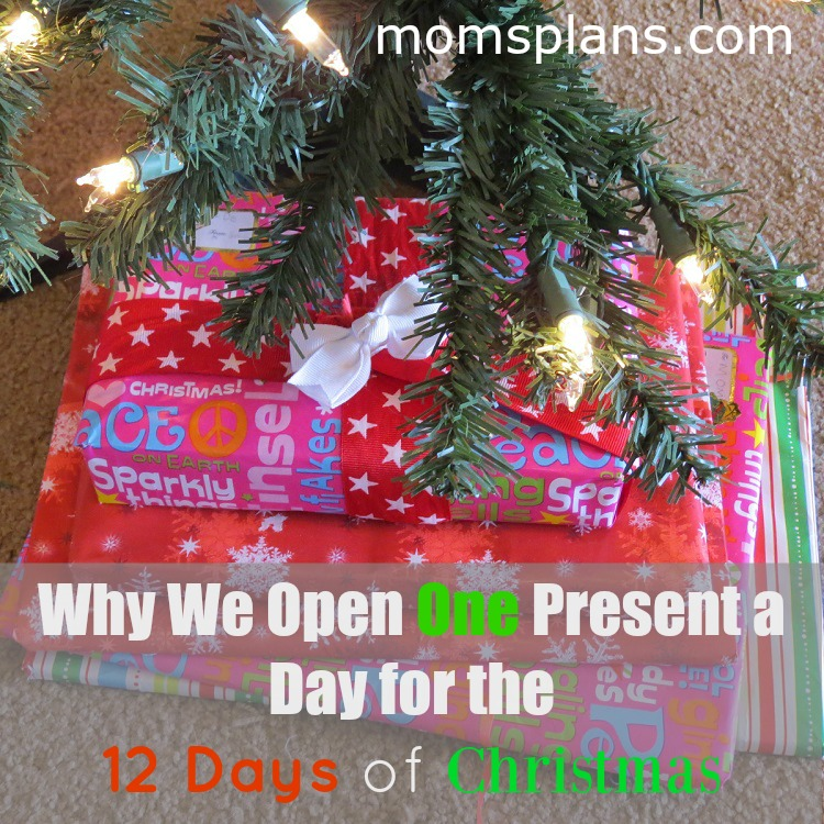 open one gift a day for the 12 days of Christmas
