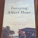 Carrying Albert Home by Homer Hickam: A Book Review