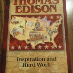 Thomas Edison – Inspiration and Hard Work by Janet & Geoff Benge: A Book Review