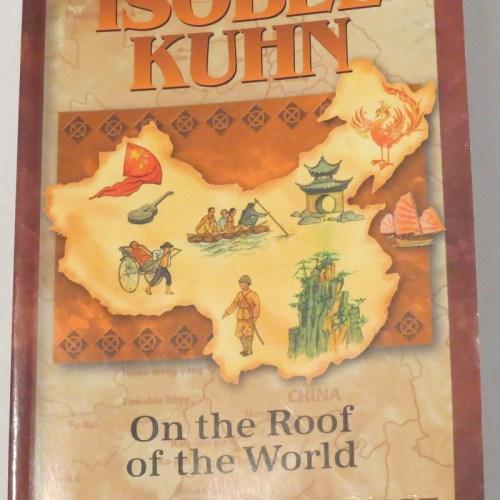 Isobel Kuhn by Janet & Geoff Benge