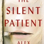 The Silent Patient by Alex Michaelides: A Book Review