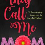 They Call Me Mom by Michelle Medlock Adams and Bethany Jett {A Book Review}