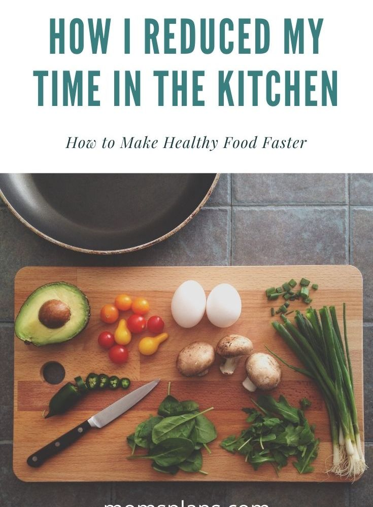 Reduced Time in the Kitchen