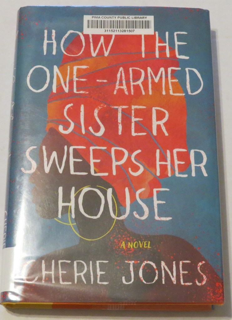 How the One-Armed Sister Sweeps Her House Review