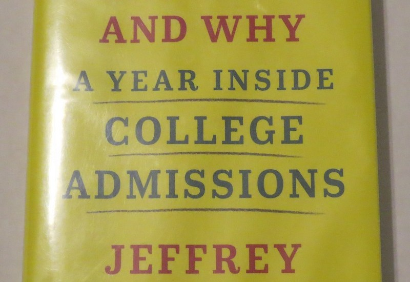 Who Gets In and Why by Jeffrey Selingo {A Book Review}