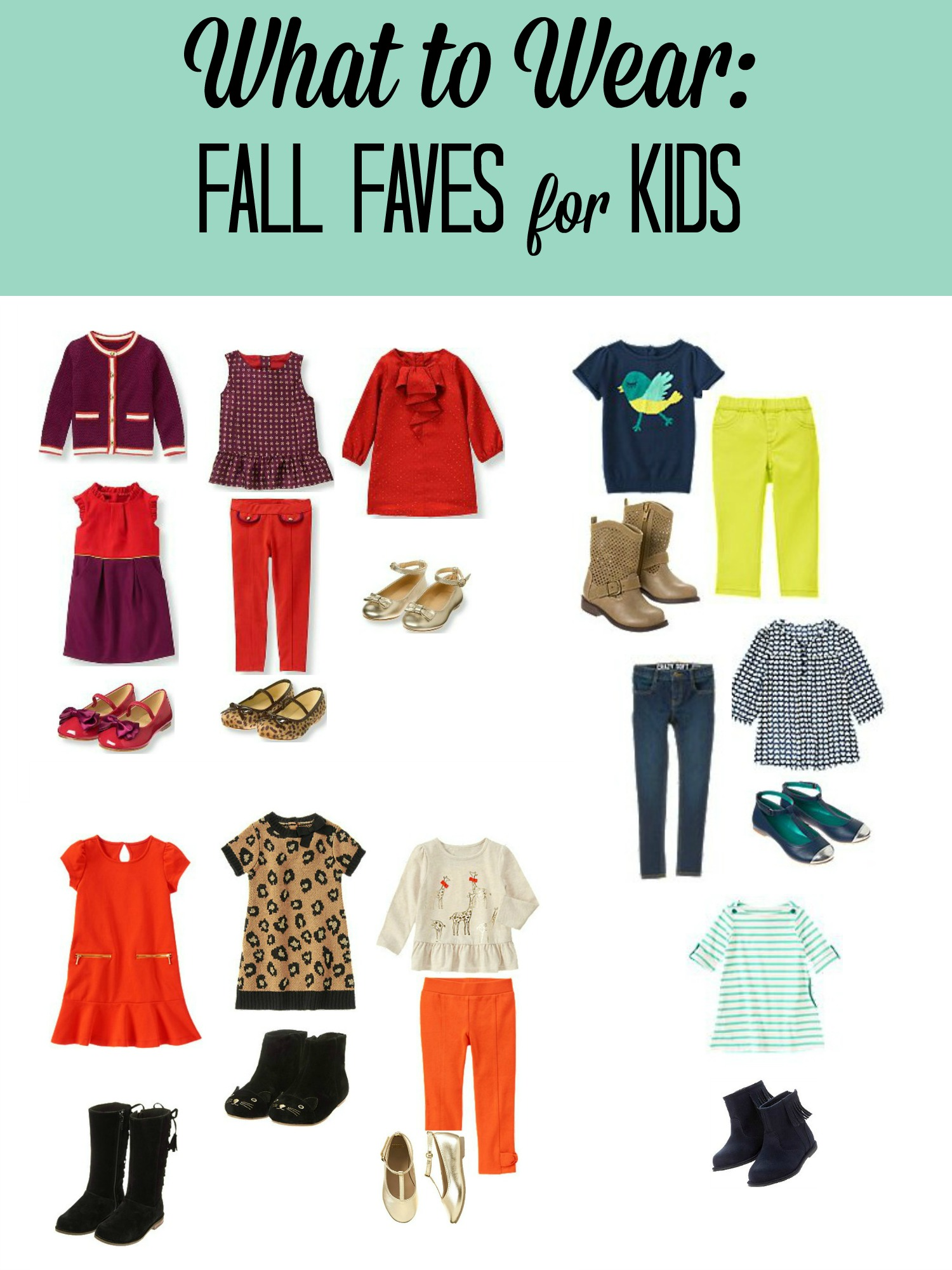 What To Wear Fall Favorites For Kids