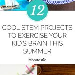 12 Cool Stem Projects For Kids