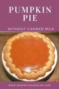 Pumpkin Pie Without Canned Milk - www.momwithcookies.com #pumpkinpie #recipe #pumpkinpierecipe