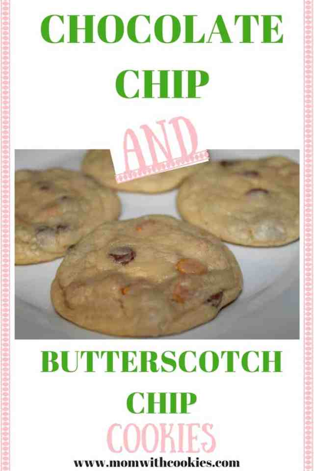 Chocolate Chip and Butterscotch Chip Cookies - www.momwithcookies.com #chocolate #butterscotch #chocolatechip #butterscotchchip #chocolatechipcookies #butterscotchchipcookies #chocolatechipcookiesrecipe #butterscotchchipcookiesrecipe #chocolatechipbutterscotchchipcookies #chocolatechipbutterscotchchipcookiesrecipe